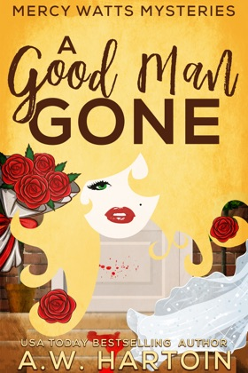 A Good Man Gone (Mercy Watts Mysteries Book One) image