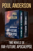 Poul Anderson - Two Novels of Far-Future Apocalypse  artwork