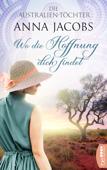 Die Australien-Töchter - Wo die Hoffnung dich findet