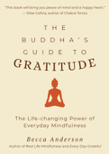 The Buddha's Guide to Gratitude