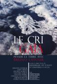 Download and Read Online Le cri de Gaïa