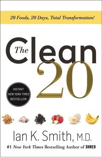 Ian K. Smith, M.D. - The Clean 20