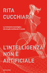 L'intelligenza non è artificiale Libro Cover