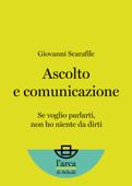 Ascolto e comunicazione Book Cover