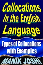 Collocations In The English Language: Types Of Collocations With Examples