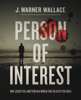 J. Warner Wallace - Person of Interest artwork