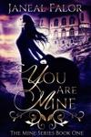 You Are Mine Mine 1