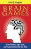 Allen D. Bragdon - Brain Games  artwork