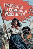 La historia de la comuna de París de 1871 Book Cover