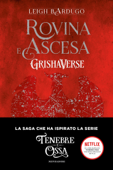 Download and Read Online Grishaverse - Rovina e ascesa