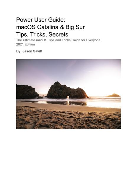 Power User Guide: macOS Catalina & Big Sur Tips, Tricks, Secrets