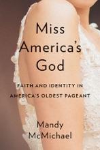 Miss America's God