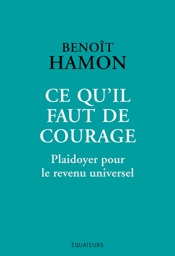 Ce qu'il faut de courage