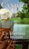 Candace Camp - Un libertino da sposare artwork