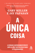 A Única Coisa Book Cover