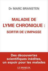 Maladie de Lyme chronique : sortir de l'impa