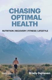 Chasing Optimal Health