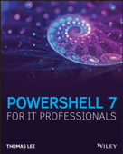 PowerShell 7 for IT Professionals