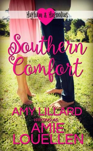 Amie Louellen & Amy Lillard - Southern Comfort