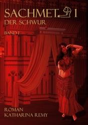 Download and Read Online Sachmet Der Schwur