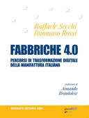 Fabbriche 4.0. Percorsi di trasformazione digitale della manifattura italiana Book Cover