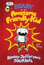 Diary of an Awesome Friendly Kid: Rowley Jefferson's Journal PDF Download