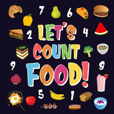Let's Count Food!  Can You Find & Count all the Bananas, Carrots and Pizzas  Fun Eating Counting Book for Children, 2-4 Year Olds  Picture Puzzle Book
