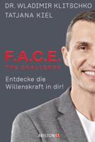 Wladimir Klitschko & Tatjana Kiel - F.A.C.E. the Challenge artwork