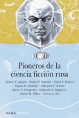 Pioneros de la ciencia ficción rusa