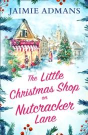 The Little Christmas Shop on Nutcracker Lane PDF Download
