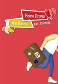 Menos drama y más banana Book Cover