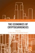 The Economics Of Cryptocurrencies