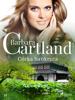 Barbara Cartland - Córka bankruta - Ponadczasowe historie miłosne Barbary Cartland artwork
