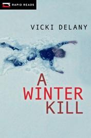 A Winter Kill - Vicki Delany by  Vicki Delany PDF Download