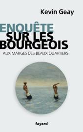 Enquête sur les bourgeois