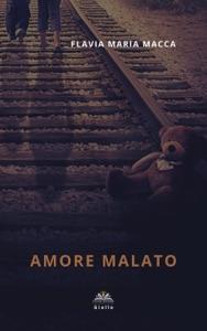 Amore malato Book Cover
