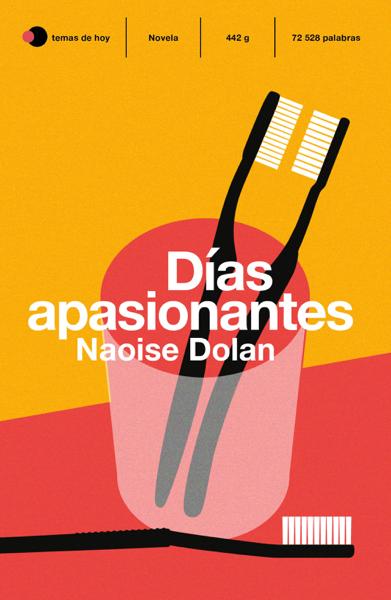 Días apasionantes por Naoise Dolan