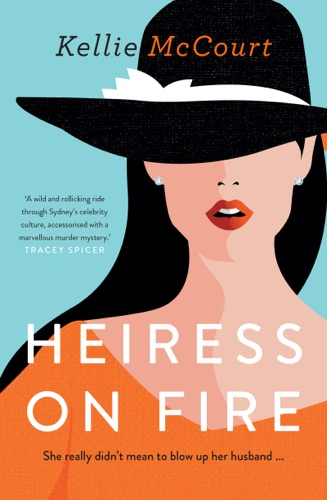 Kellie McCourt - Heiress On Fire