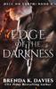 Brenda K. Davies - Edge of the Darkness (Hell on Earth, Book 4) artwork