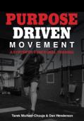 Purpose Driven Movement