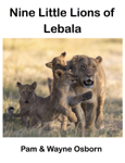 Nine Little Lions of Lebala