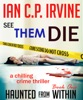 See Them Die (Haunted From Within Book One) A Chilling Crime Thriller