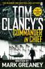 Mark Greaney - Tom Clancy's Commander-in-Chief bild