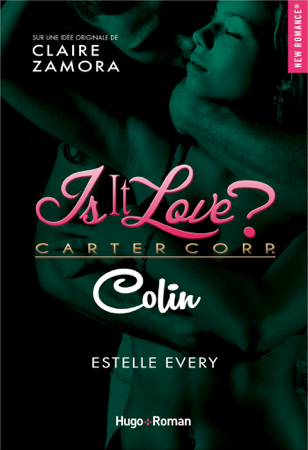 Is it love ? - Colin - Estelle Every & Claire Zamora