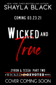 Wicked and True (Zyron & Tessa, Part Two)