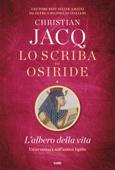 Lo scriba di Osiride. L'albero della vita