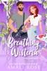 Breathing Wisteria