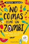 No comas como un zombi. Vida sana sin dietas ni tonterias Book Cover