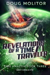 Revelations Of A Time Traveler