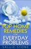 Top Home Remedies For Everyday Problems